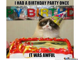 grumpy cat i had a birthday once. Contemporary Grumpy Grumpy Cat Had A Birthday Party Once With I M