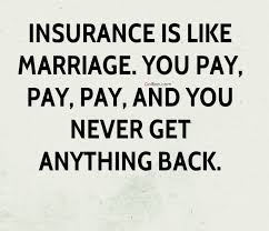 very funny quote marriage is same like insurance