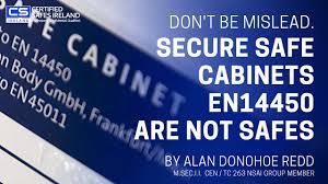 EN14450 Secure Safe Cabinets Are Not Safes