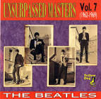 Unsurpassed Masters, Vol. 7 (1962-1969) album by The Beatles