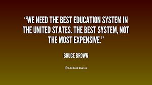 Quotes About System Of Education 40 Quotes Fascinating Good Quotes Related To Education