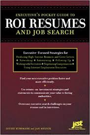 Resumes Search Executives Pocket Guide To Roi Resumes And Job Search