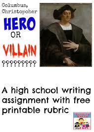 christopher columbus high school writing assignment christopher columbus hero or villain