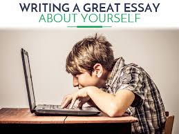 writing an essay about yourself  writting an essay about yourself