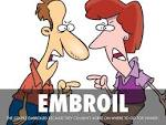 embroil