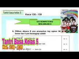Kunci jawaban buku senang belajar matematika kelas 5 halaman kunci jawaban buku senang belajar matematika kelas 5. Uji Kompetensi Wulangan 8 Tantri Basa Kelas 5 Hal 138 139 Bahasa Jawa Kelas 5 Youtube