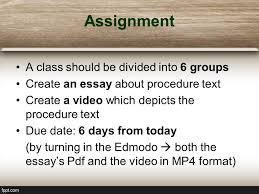 procedure text english for professionals dias agata s s m pd  6 assignment a class should be divided