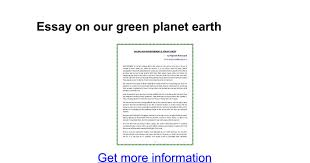essay on our green planet earth google docs
