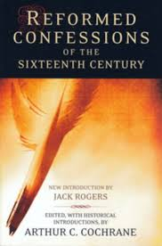 reformed confessions of the sixth century sold out