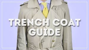 Trench Coat Guide How To Wear Buy A Burberry Or Aquascutum Trenchcoat