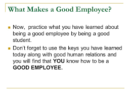 what makes a great employee what makes a good employee ppt video online download