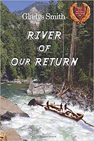 River of Our Return: Smith, Gladys: 9781595261151: Amazon.com: Books