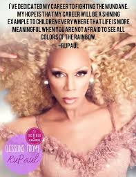 Rupaul Quotes Beauteous Rupaul Quotes Famous Inspirational Quotes