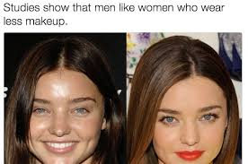 here s why men need to shut the up about women wearing less makeup