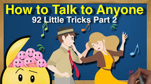 How To Talk To Anyone How To Talk To Anyone 92 Little Tricks By Leil Lowndes Part 2 Youtube
