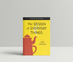 Don Norman Design Of Everyday Things Read These 3 Books To Instantly Boost Your Design Game By