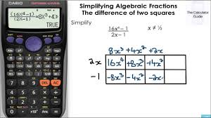 simplifying algebraic fractions the difference of two squares casio calculator fx 85gt fx 83gt