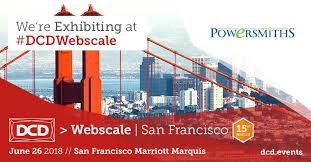 Were Exhibiting Dcd Webscale June 26 San Francisco