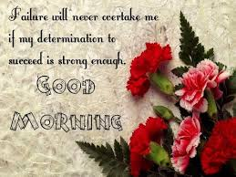 Good morning inspirational quotes Inspirational Good Morning Messages motivational good morning 69