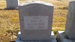 Ivan Zimmerman Musselman (1885-1963) - Find A Grave Memorial