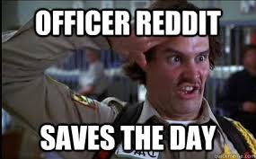 Officer Reddit memes | quickmeme via Relatably.com