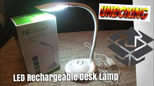 Led Rechargeable Desk Lamp With Touch Switch Unboxing