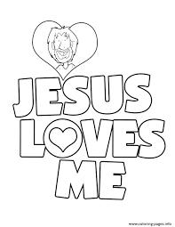 Jesus Loves Me Coloring Page Jesus Love Coloring Pages Jesus Loves