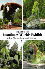 exploring the imaginary worlds exhibit at the atlanta botanical garden check out my new post all about our trip to see the larger than life living plant