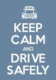 safe driving on Pinterest | Keep Calm, Key Holders and Memorial Day via Relatably.com