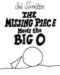 The Missing Piece Shel Silverstein The Missing Piece Meets The Big O Hardcover Carmichaels Bookstore