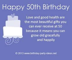 """40th Birthday Quotes""""Love And Good Health Are The Most Beautiful Adorable Quotes 50th Birthday"""