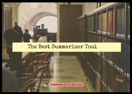 the best summarize tool online summarizing summarize tool online website summarize tool online