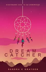 The Story Of Dream Catchers Dream Catcher Sandra Grayson Wattpad 79