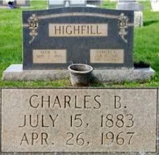 Charles Addison Blaine Highfill & Effie Brady