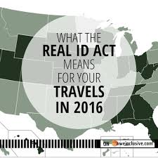 What Means The 2016 Act Id In For Travels Real Your