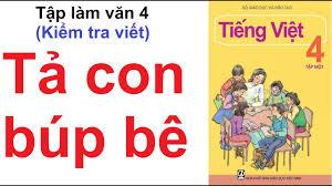 Tả con búp bê (Kiểm Tra Viết) - Tập làm văn 4 - Tuần 15 - Tiếng Việt 4  trang 153 - YouTube