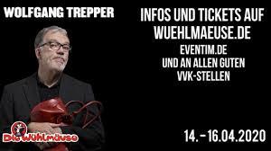 Er poltert und regt sich. Wolfgang Trepper Live Vom 14 16 April 2020 Die Wuhlmause Youtube