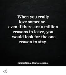 If You Really Love Someone Quotes Unique When You Really Love Someone Even If There Are A Million Reasons To