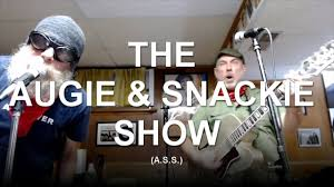 Augie & Snackie Show - ASS - Posts   Facebook