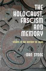the holocaust fascism and memory essays in the history d   preview