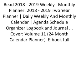 two year calender read 2018 2019 weekly monthly planner 2018 2019 two year plann