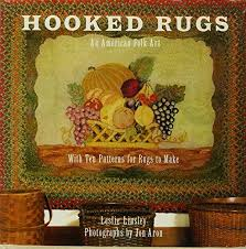 hooked rugs an american folk art with patterns for ten rugs to make