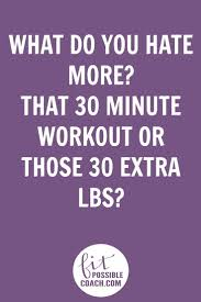 Inspirational Quotes While Dieting Best 20 Weight Loss Exercise