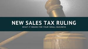 sales for small business what the latest ruling means for sales tax for your small business