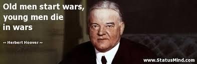 Herbert Hoover Quotes On War. QuotesGram via Relatably.com