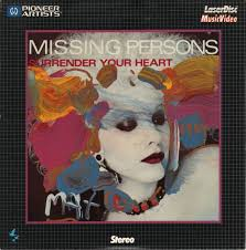 Missing Persons Posters Fascinating Missing Persons Surrender Your Heart Laserdisc At Discogs
