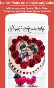 Write Name Photo On Anniversary Cake Frame For Android Apk Download