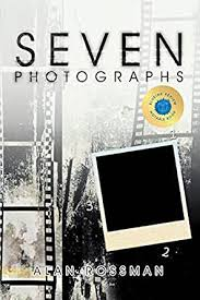 Seven Photographs - Kindle edition by Rossman, Alan. Literature ...