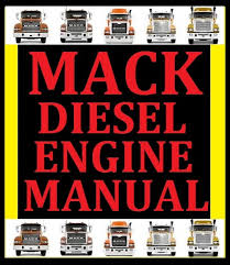guides and manuals pdf workshop service repair parts mack diesel engine workshop service repair master manual also inc transmission mp7 mp8 mp10
