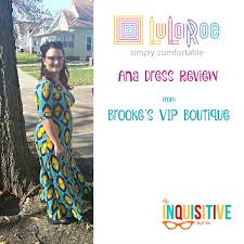 Lularoe Review Of The Ana Dress The Inquisitive Mom